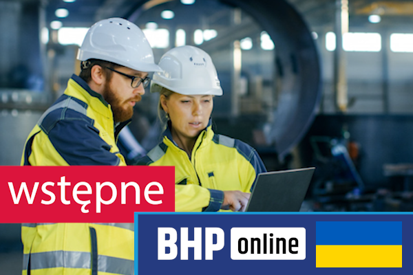 Szkolenie okresowe BHP dla  Szkolenie wstępne BHP dla pracowników robotniczych w języku ukraińskim